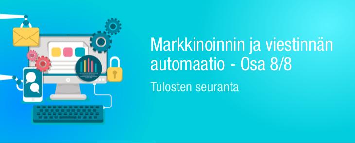Markkinoinnin ja viestinnän automaatio – Tulosten seuranta 8/8