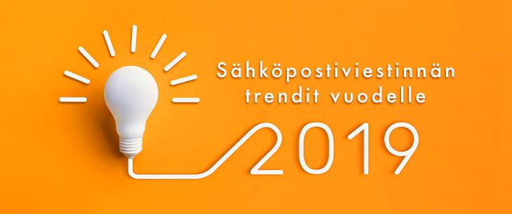 Sähköpostiviestinnän trendit vuodelle 2019