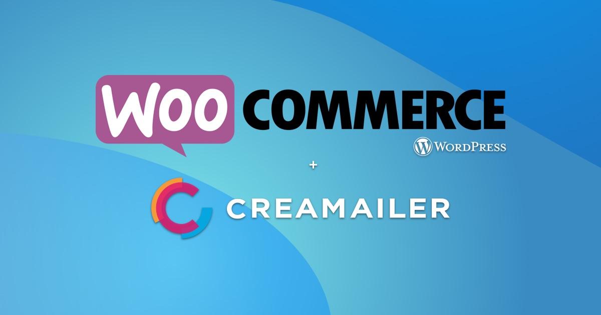 Creamailer + WooCommerce